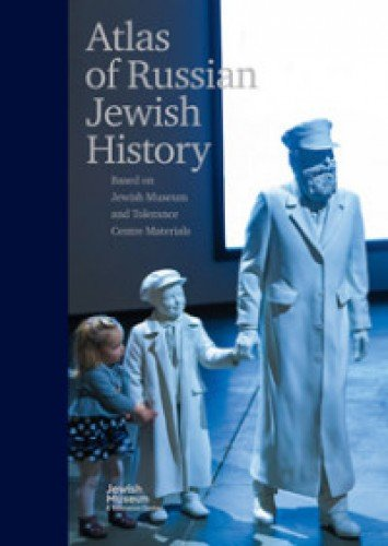 Atlas of Russian Jewish History